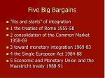 five big bargains