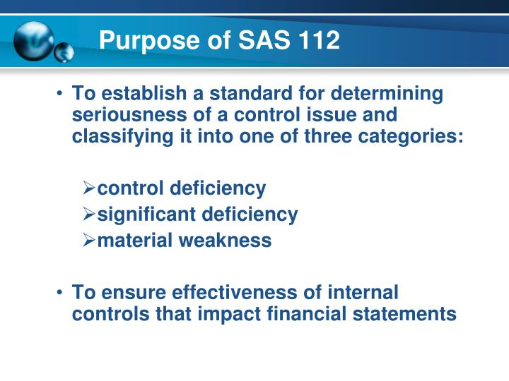 material weakness and significant deficiency accounting essay This is an analysis of the public company accounting oversight board 's ( pcaob ) auditing standard no 5 ( as5 )  the as5 papers is the most late established set of guidelines for scrutinizing companies ' internal controls over their fiscal statements.