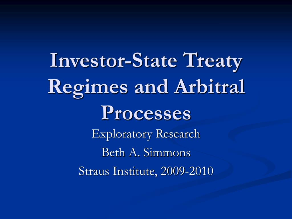 investor state treaty regimes and arbitral processes l.