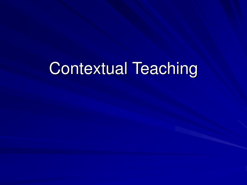 contextual teaching l.