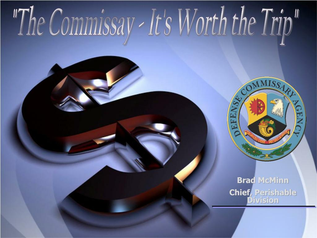 """""""The Commissay - It's Worth the Trip"""""""
