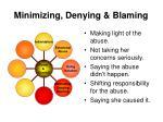 minimizing denying blaming