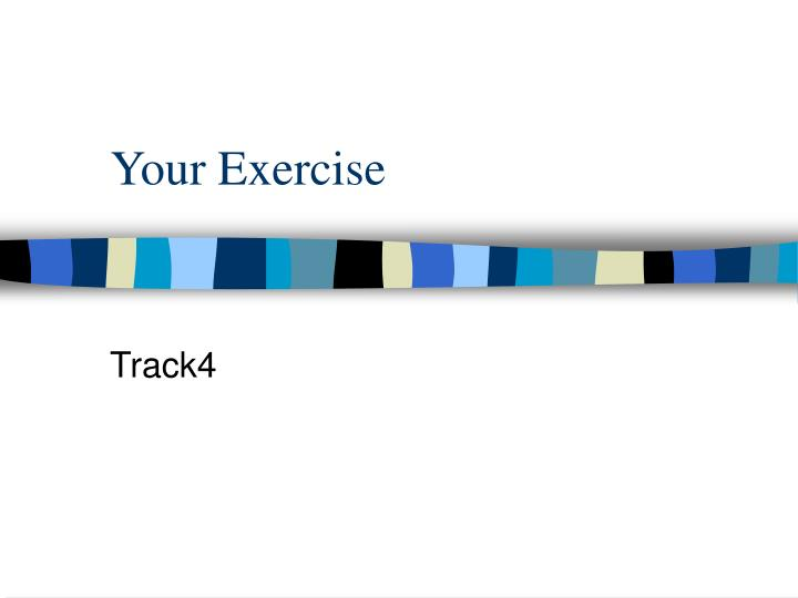 your exercise n.