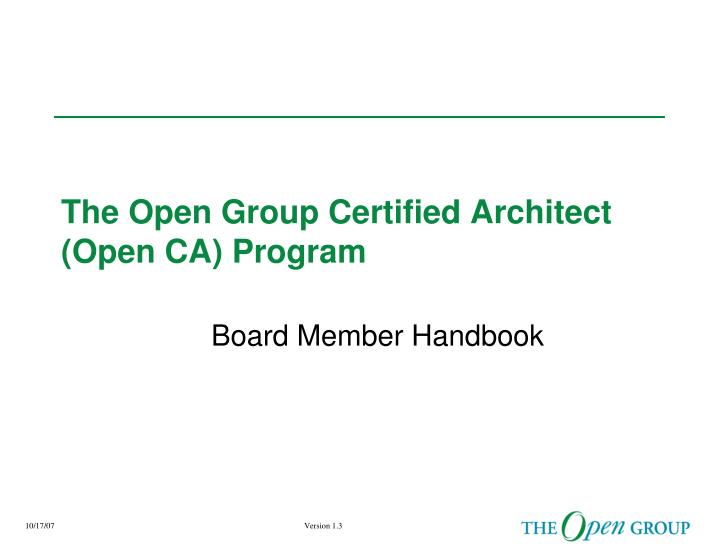 Ppt The Open Group Certified Architect Open Ca Program