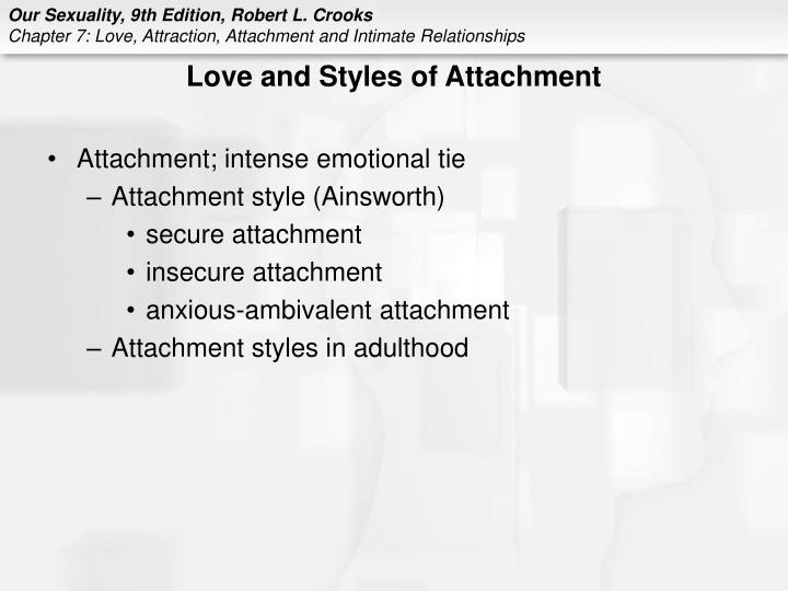Love and Styles of Attachment