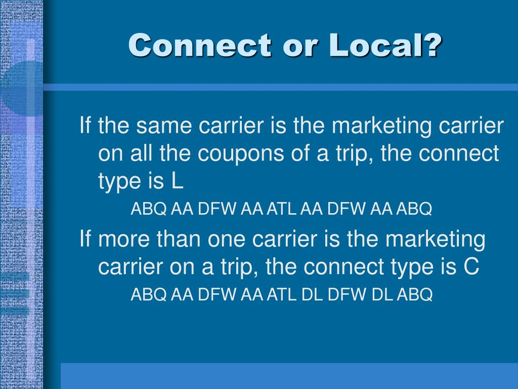 Connect or Local?