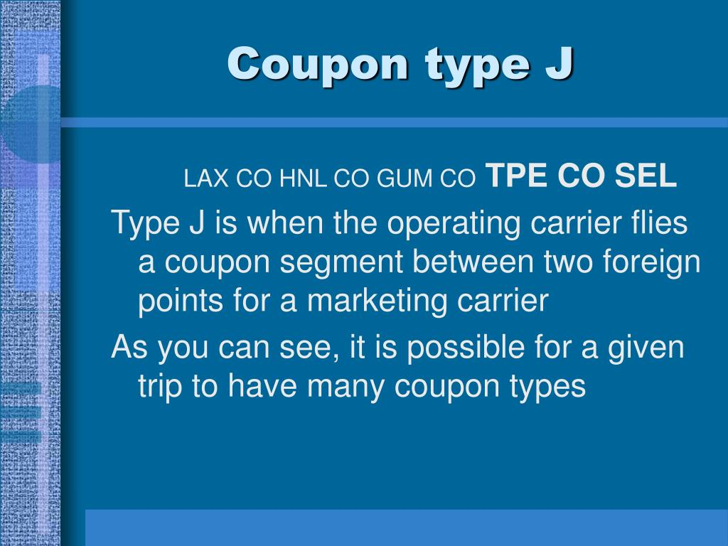 Coupon type J