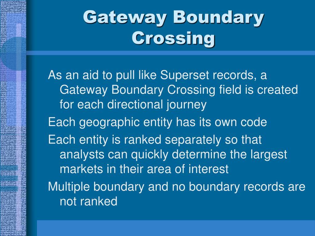 Gateway Boundary Crossing