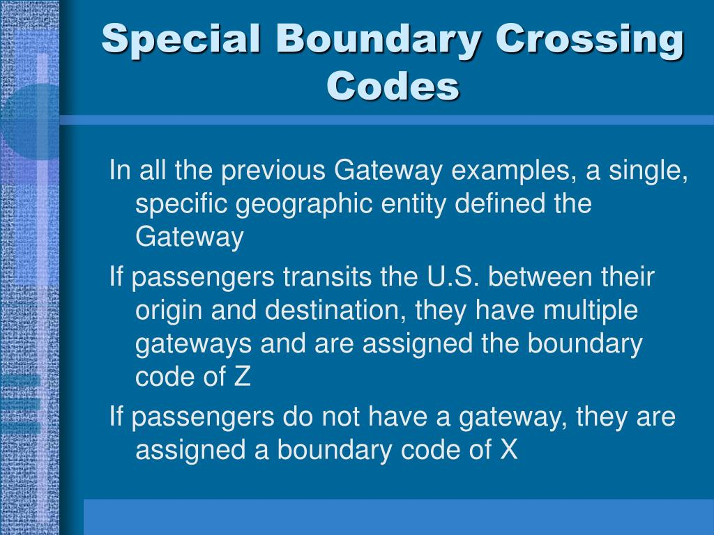 Special Boundary Crossing Codes