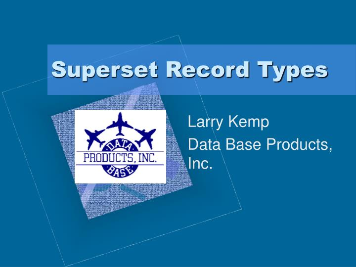 Superset record types