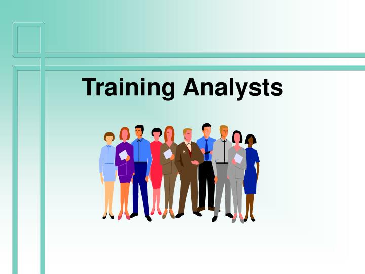 Training Analysts