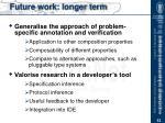 future work longer term