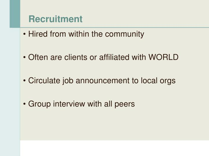 Hired from within the community