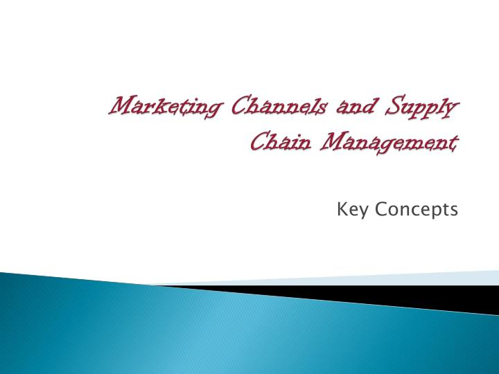 marketing channels and supply chain management n.
