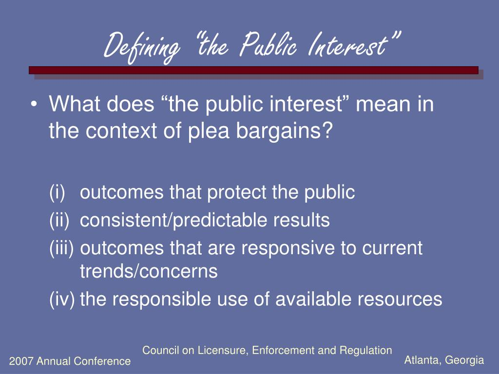 "Defining ""the Public Interest"""