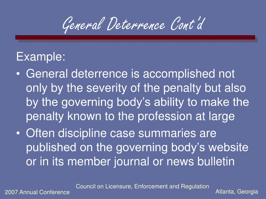General Deterrence Cont'd