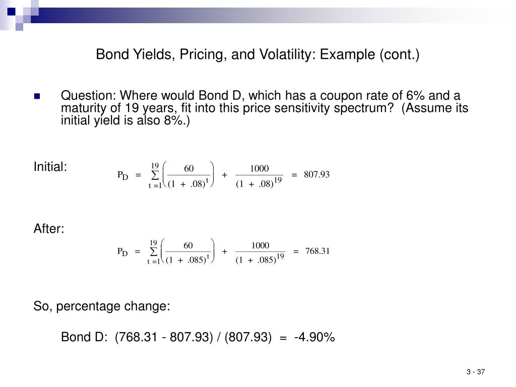 Bond Yields, Pricing, and Volatility: Example (cont.)