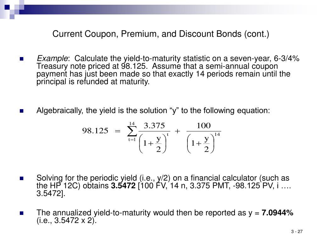 Current Coupon, Premium, and Discount Bonds (cont.)