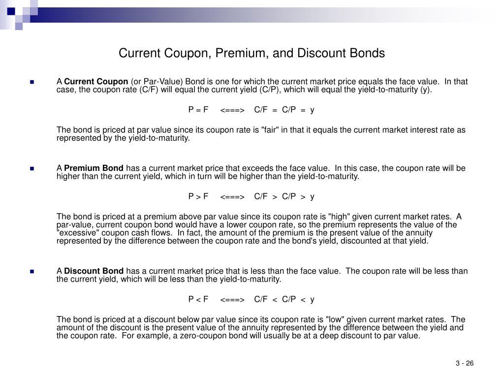 Current Coupon, Premium, and Discount Bonds