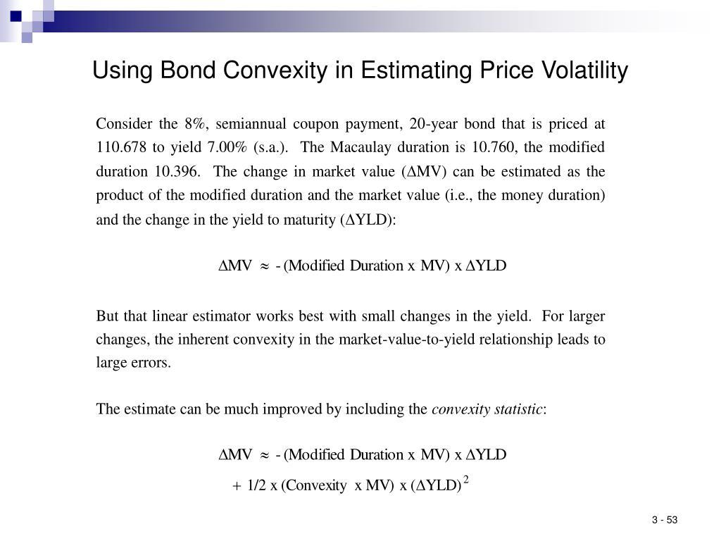 Using Bond Convexity in Estimating Price Volatility