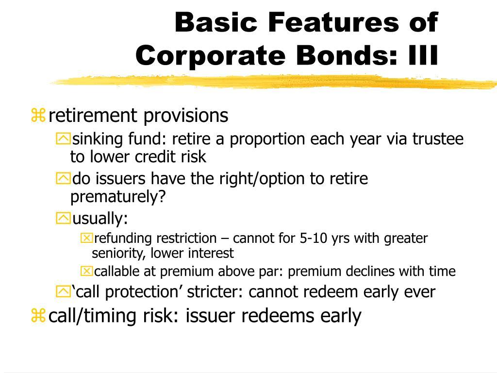 Basic Features of Corporate Bonds: III
