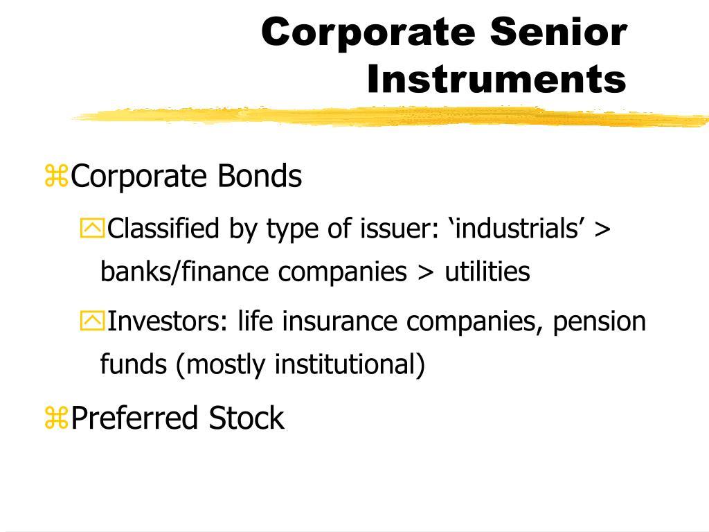 Corporate Senior Instruments
