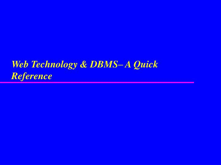 web technology dbms a quick reference n.