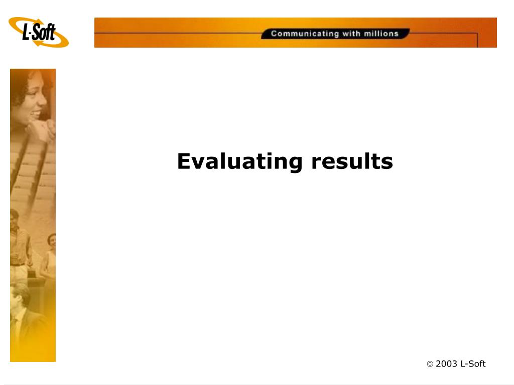 Evaluating results