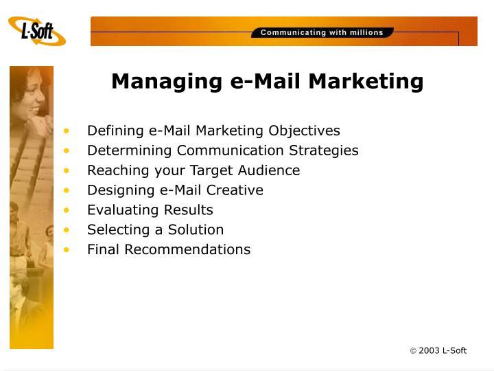 Managing e mail marketing