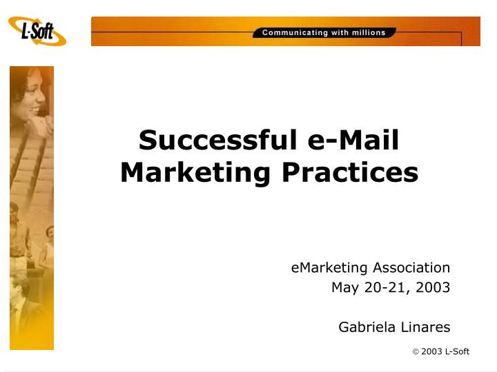 Successful e mail marketing practices
