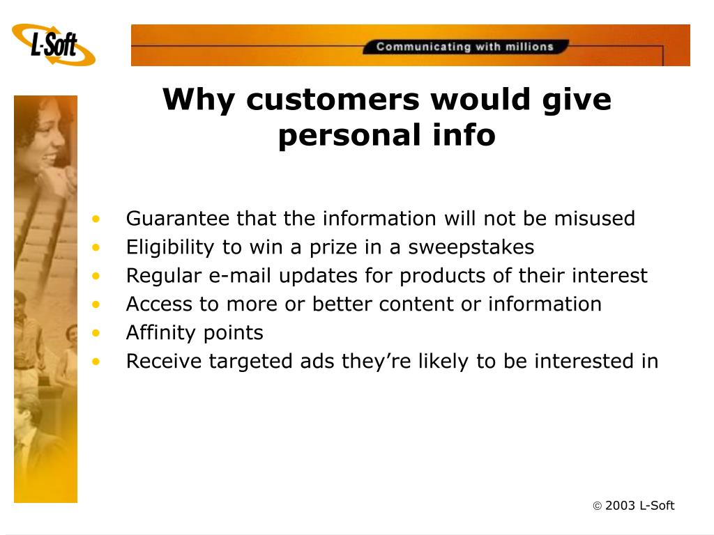 Why customers would give personal info