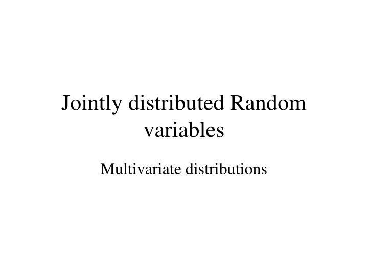 jointly distributed random variables n.