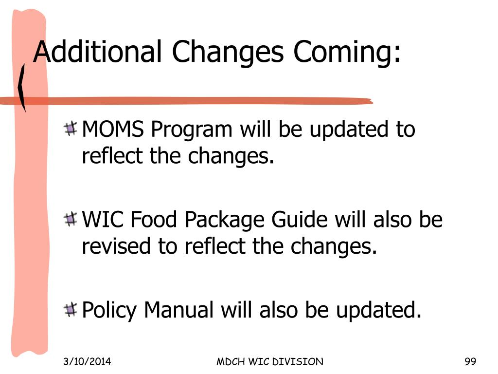 Additional Changes Coming: