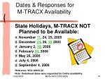 dates responses for m tracx availability