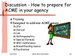 discussion how to prepare for acme in your agency