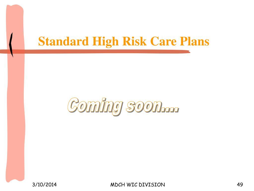Standard High Risk Care Plans
