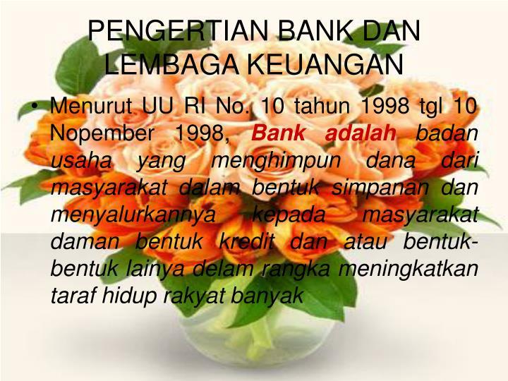 Pengertian bank dan lembaga keuangan