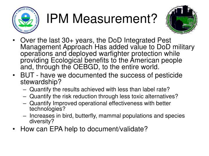 IPM Measurement?