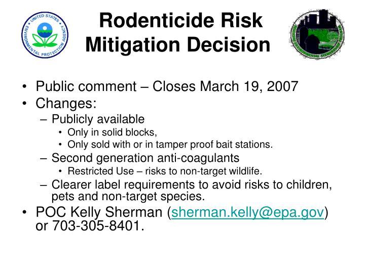 Rodenticide Risk Mitigation Decision