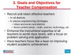 3 goals and objectives for teacher compensation