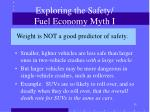 exploring the safety fuel economy myth i