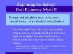 exploring the safety fuel economy myth ii