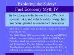 exploring the safety fuel economy myth iv
