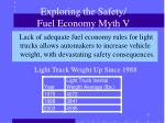 exploring the safety fuel economy myth v
