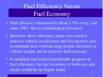 fuel efficiency versus fuel economy