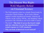 the dissent was right nas majority relied on unsound science