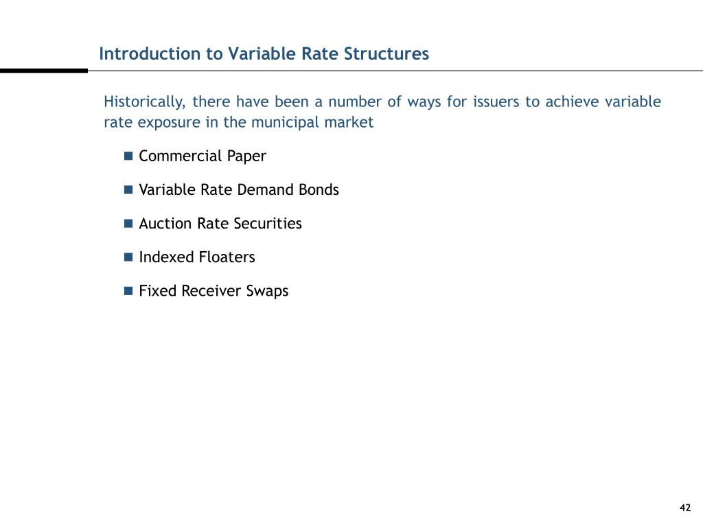Introduction to Variable Rate Structures