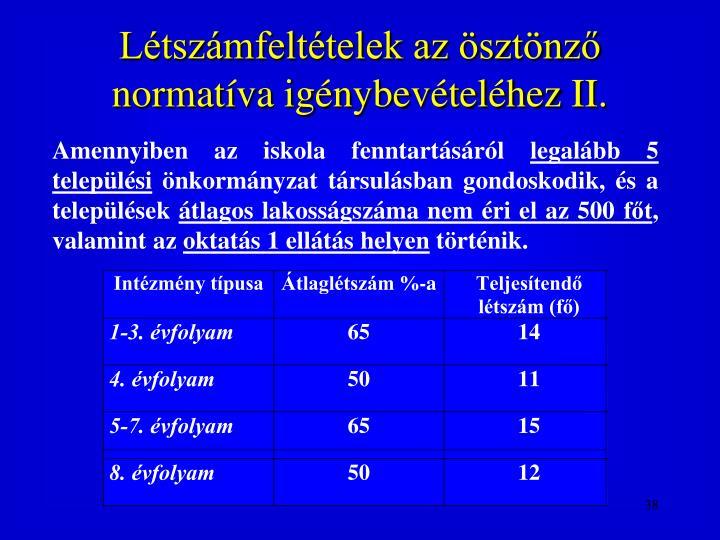 Létszámfeltételek az ösztönző normatíva igénybevételéhez II.