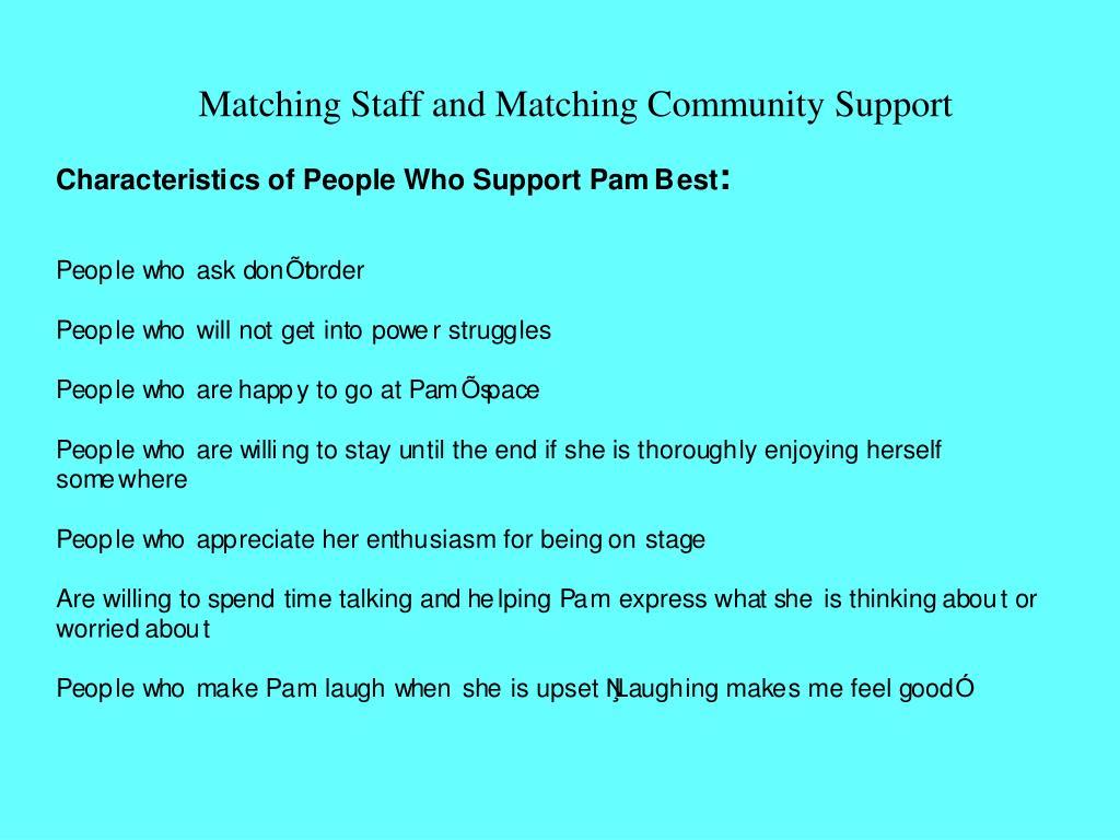 Matching Staff and Matching Community Support