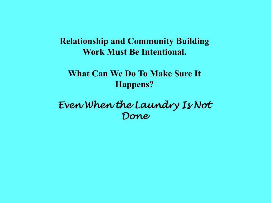Relationship and Community Building